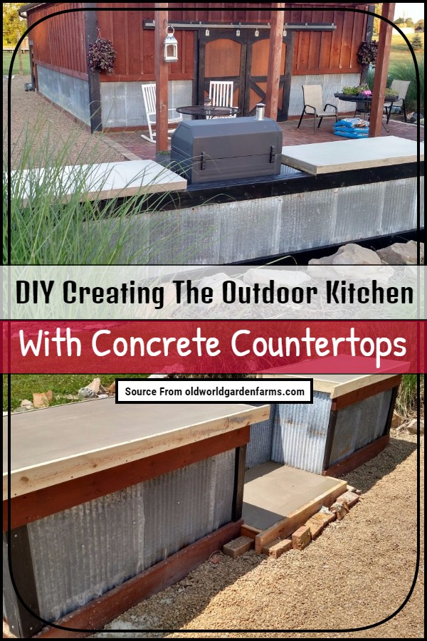 DIY Creating The Outdoor Kitchen With Concrete Countertops