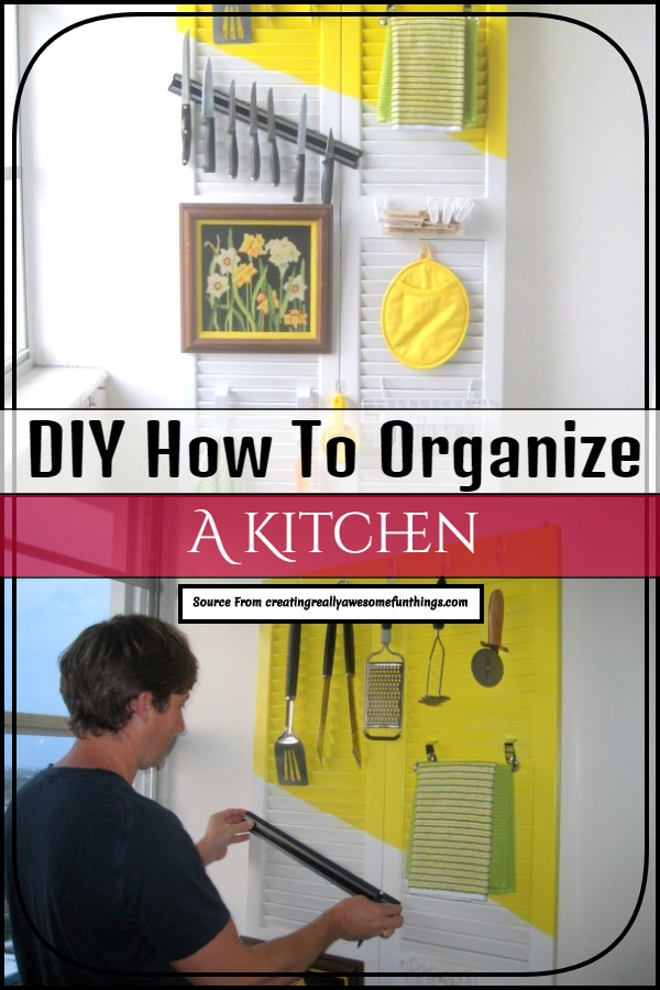 DIY How To Organize A Kitchen