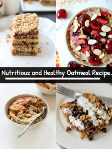 Nutritious and Healthy Oatmeal Recipe.