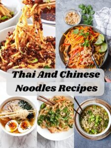 Thai And Chinese Noodles Recipes.