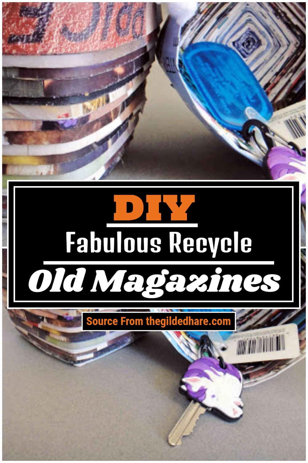 Fabulous Recycle Old Magazines
