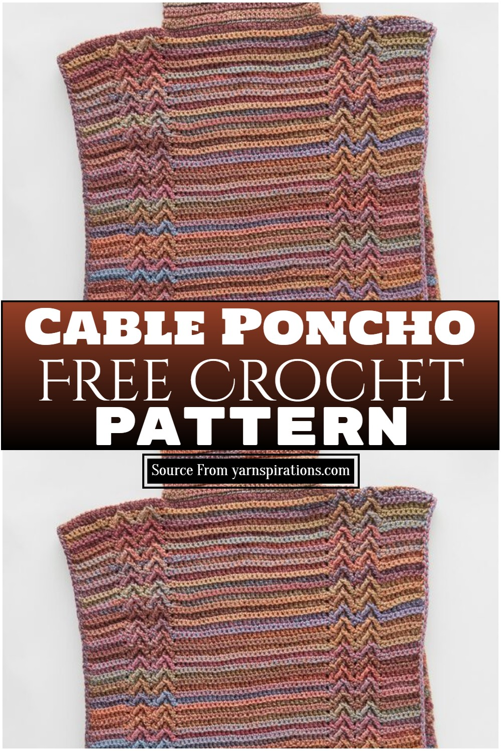 Cable Poncho Crochet Pattern