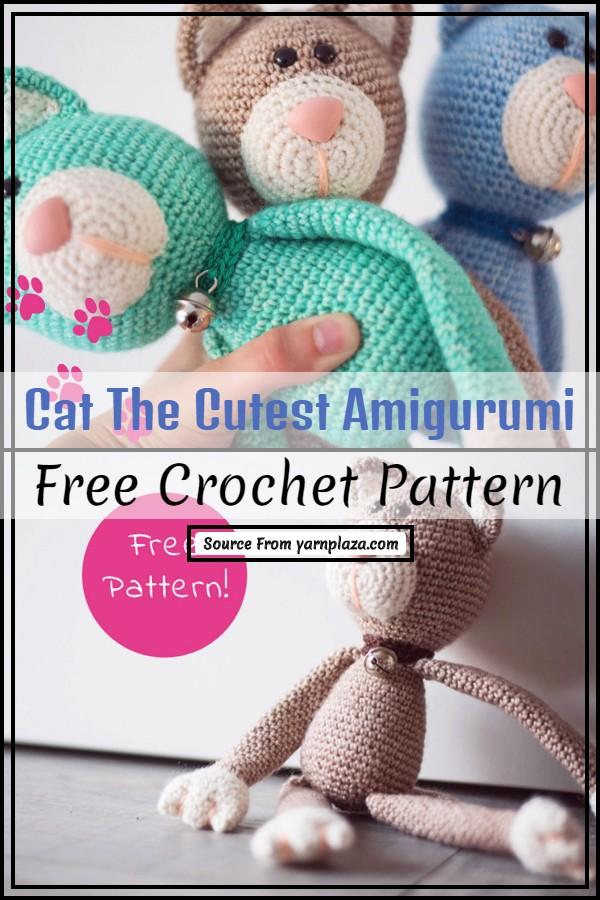 Crochet Cat The Cutest Amigurumi Pattern