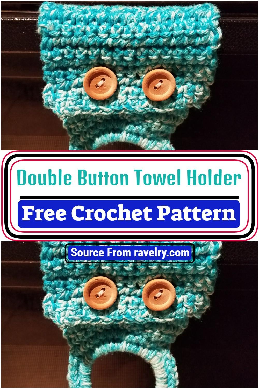 Double Button Crochet Towel Holder Pattern