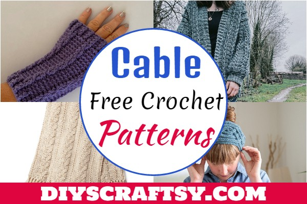 Free Crochet Cable Patterns