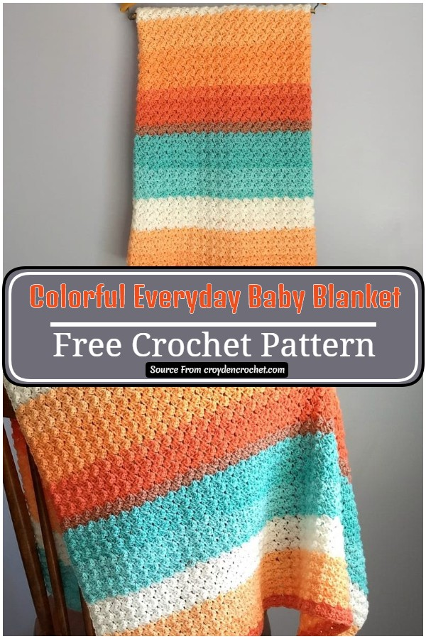 Free Crochet Colorful Everyday Baby Blanket Pattern