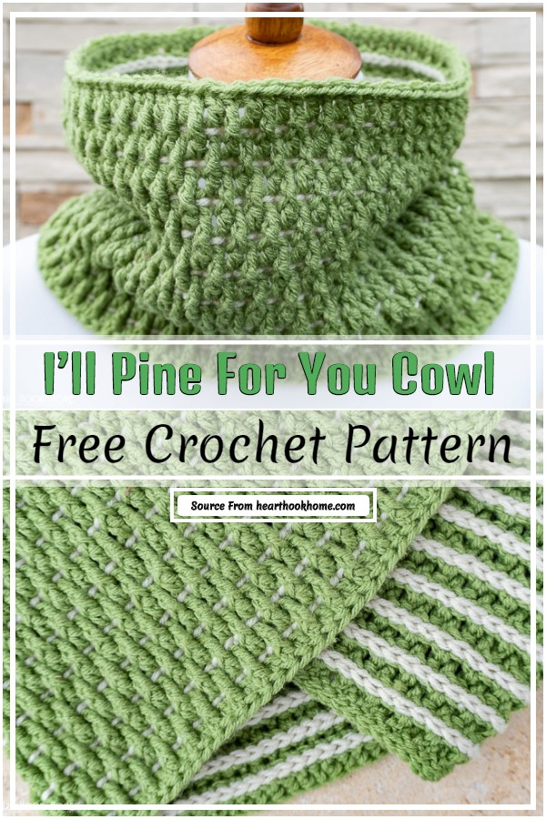 I'll Pine For You Cowl Free Crochet Pattern