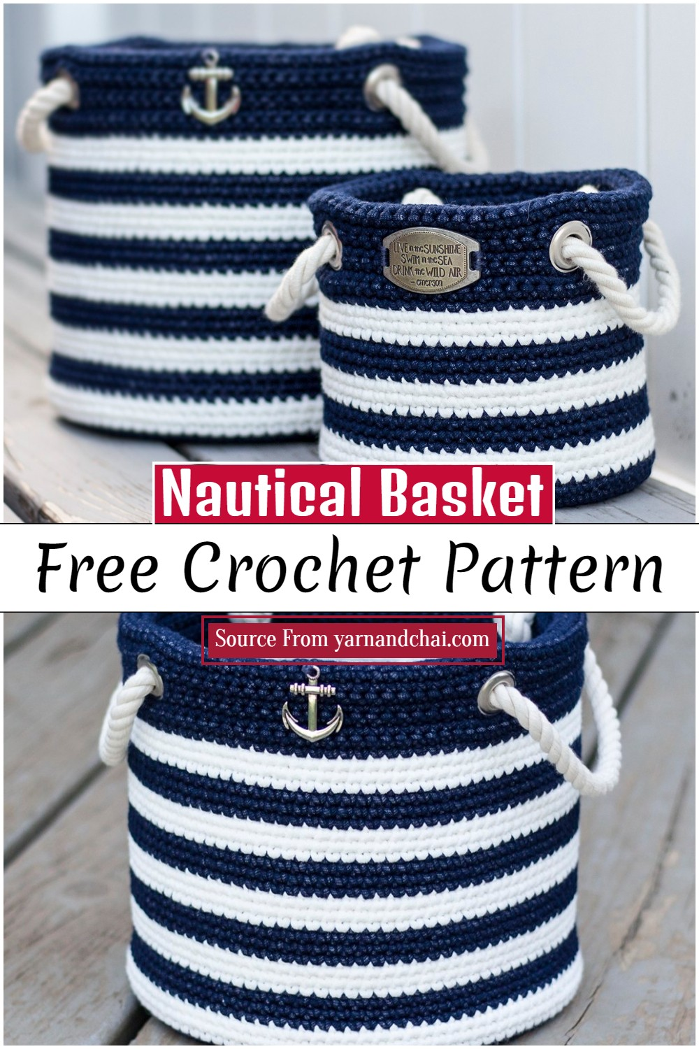 Crochet Nautical Basket Pattern