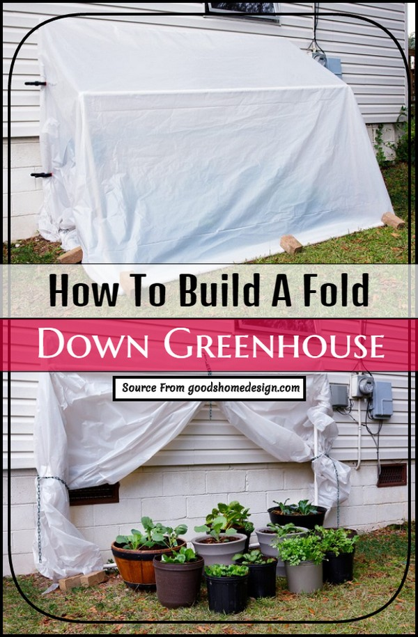 How To Build A Fold Down Greenhouse