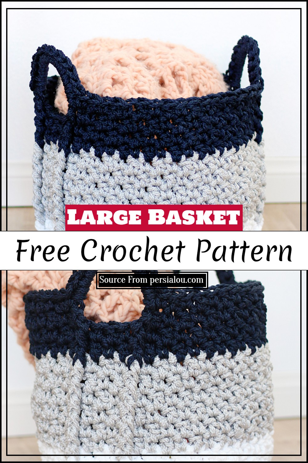 Large Crochet Basket Pattern