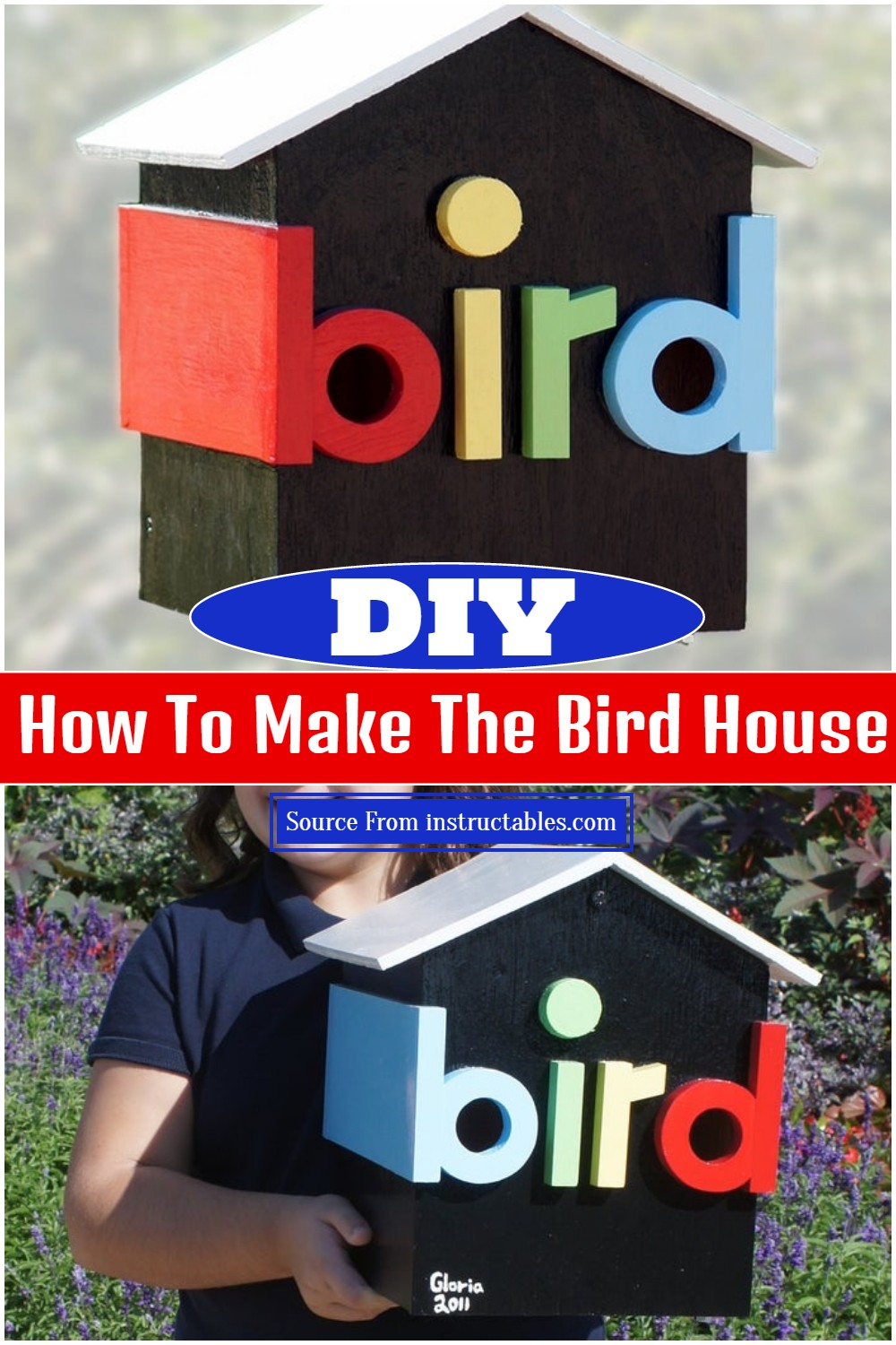 How To Make The Bird House
