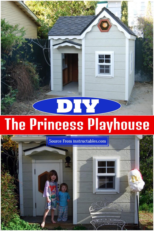 DIY The Princess Playhouse