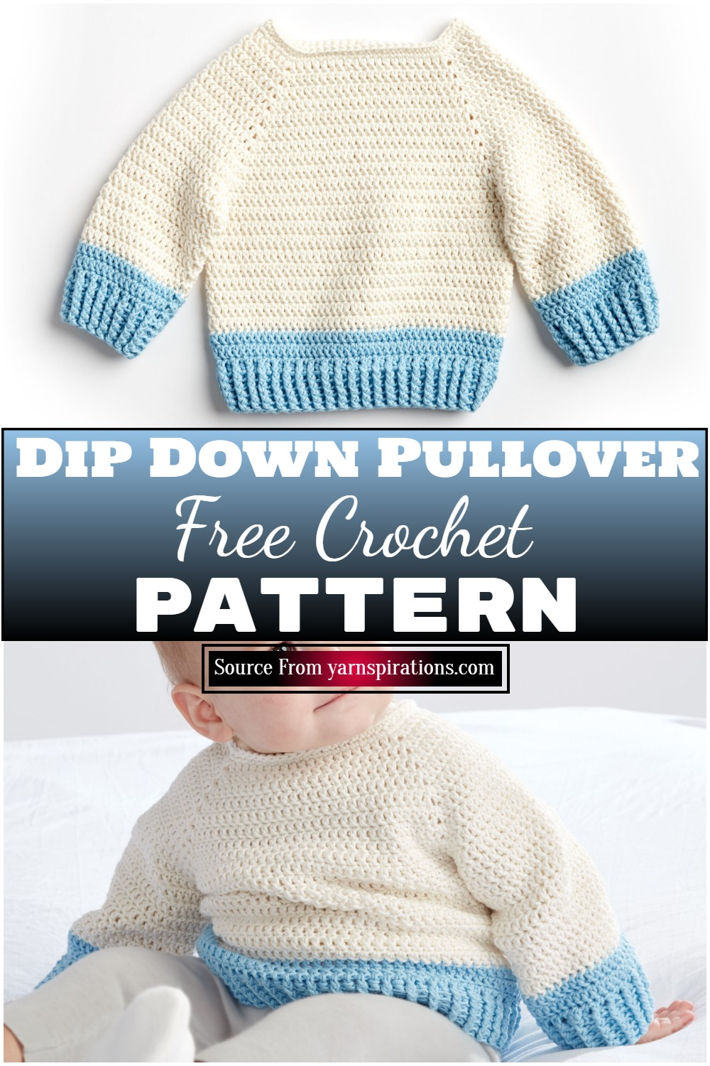 Free Crochet Dip Down Pullover Pattern For Your Baby