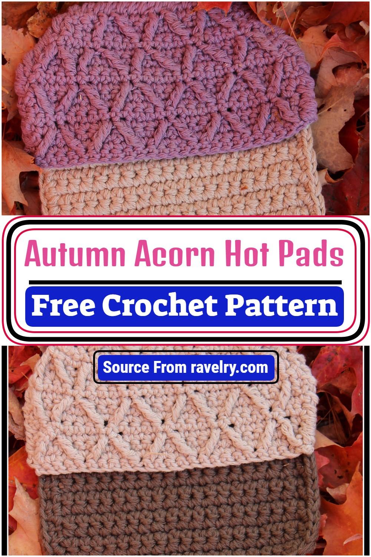 Autumn Acorn Hot Pads Crochet Pattern