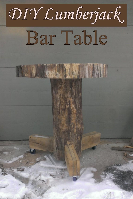 DIY Lumberjack Bar Table
