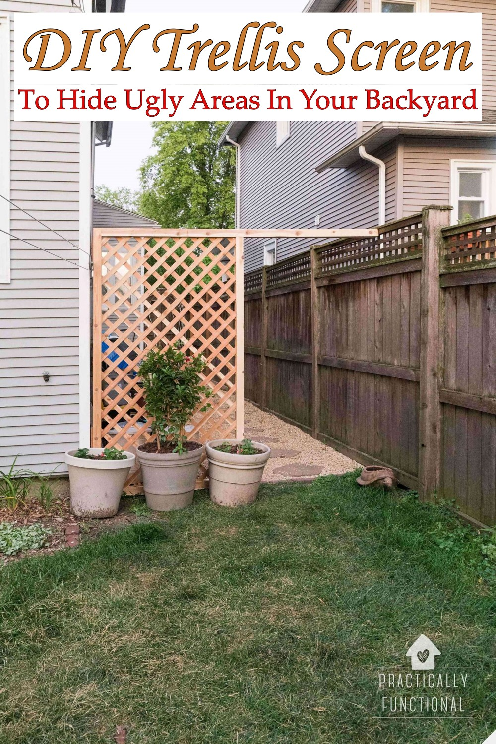 DIY Trellis Screen To Hide Ugly Areas In Your Backyard