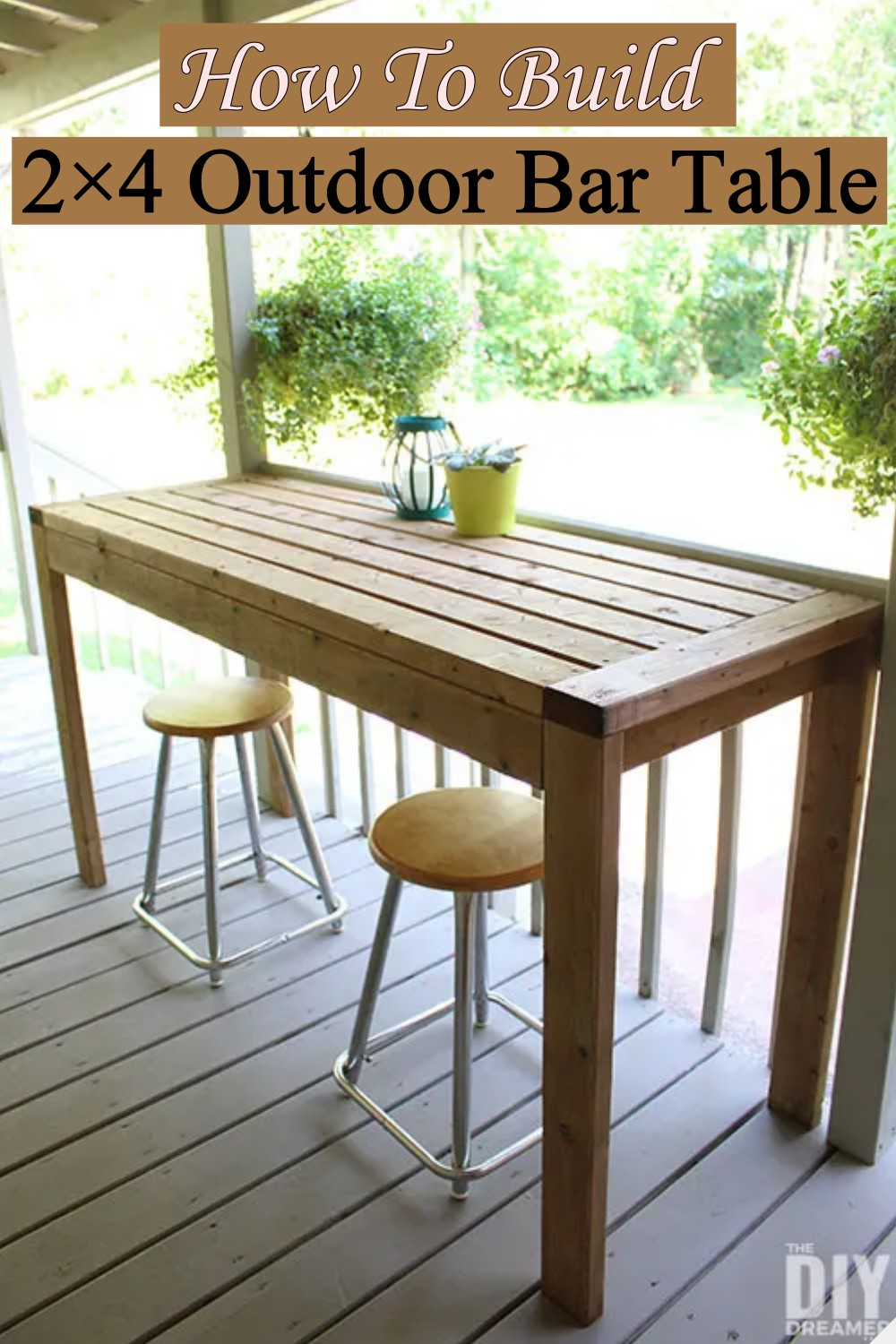 How To Build A 2×4 Outdoor Bar Table