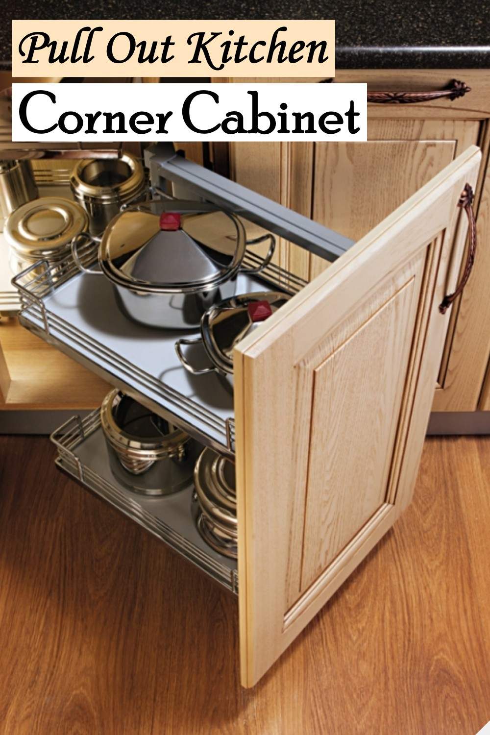 Pull Out Kitchen Corner Cabinet