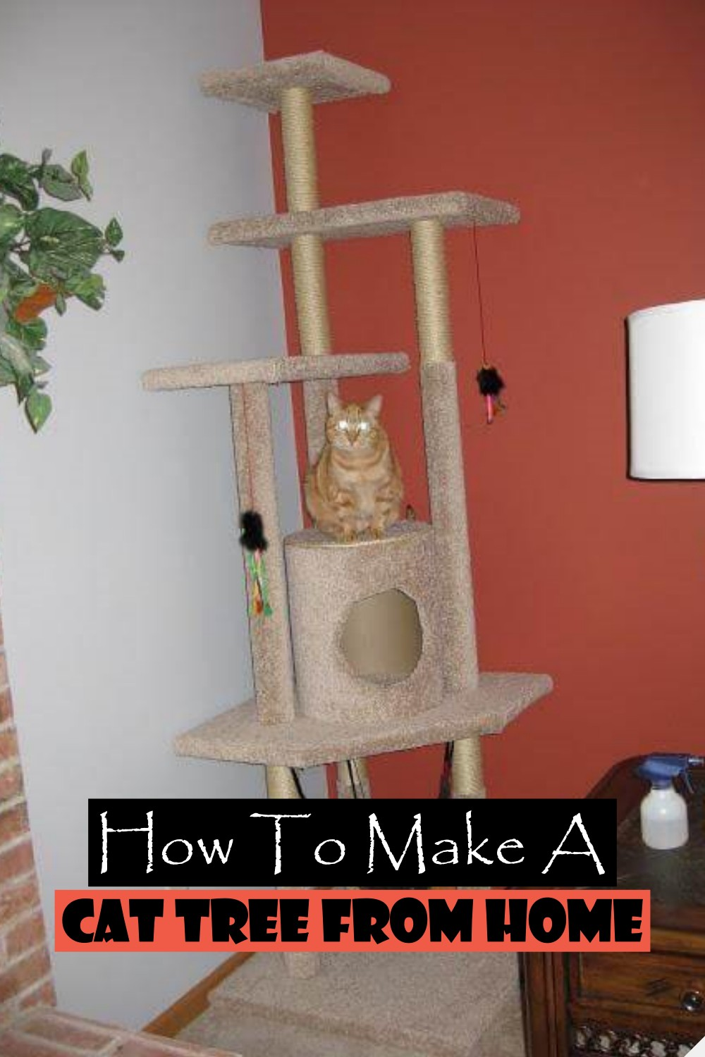 How To Make A Cat Tree From Home