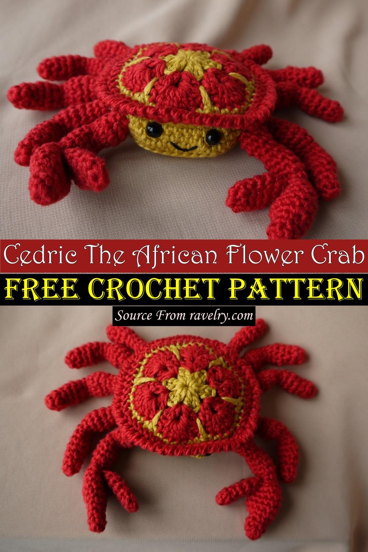 Crochet Cedric The African Flower Crab Patterns