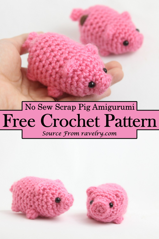 Crochet No Sew Scrap Pig Amigurumi Pattern